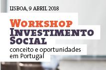 Workshop Investimento Social – conceito e oportunidades em Portugal