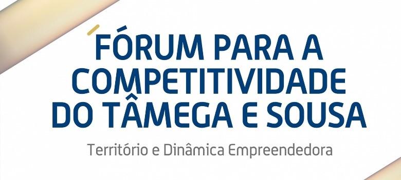 Fórum para a Competitividade do Tâmega e Sousa