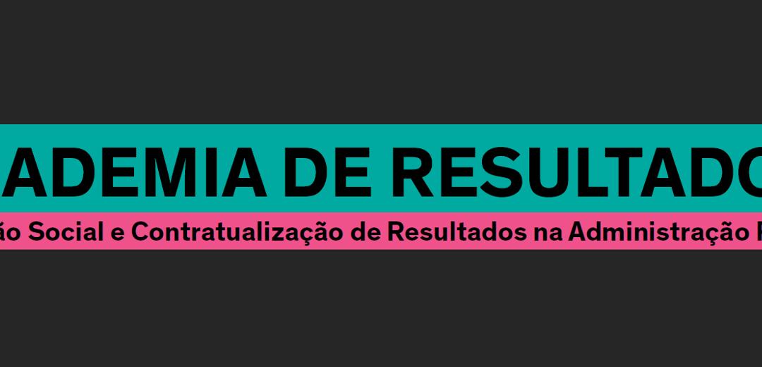 Academia de Resultados: formação em contratualização de resultados na Administração Pública