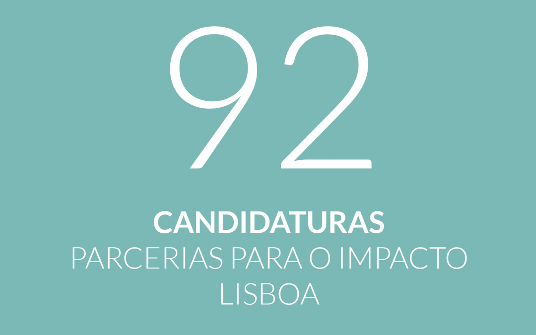 Parcerias para o Impacto recebe 92 candidaturas em Lisboa